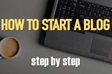 How To Start A Blog: Quick Guide